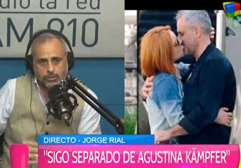 Jorge Rial reconoció que tuvo en la culpa en la separación de Agustina Kämpfer