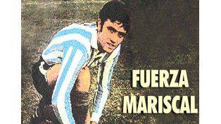 El mundo del fútbol se une para darle fuerzas al Mariscal