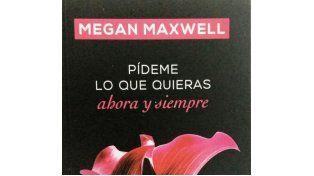 Pedí este miércoles un nuevo libro de Megan Maxwell