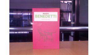 Este viernes llevate una nueva entrega de Mario Benedetti