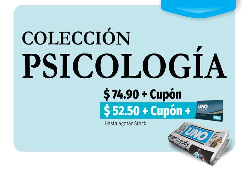Este jueves, pedí con Diario UNO, tu ejemplar de la colección Psicología