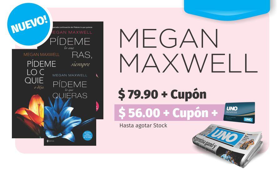Opcionales Uno: pedí con Diario UNO tu ejemplar de la colección de Megan Maxwell