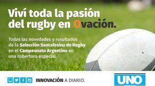 No te pierdas este sábado y domingo la cobertura especial del Campeonato Argentino de Rugby