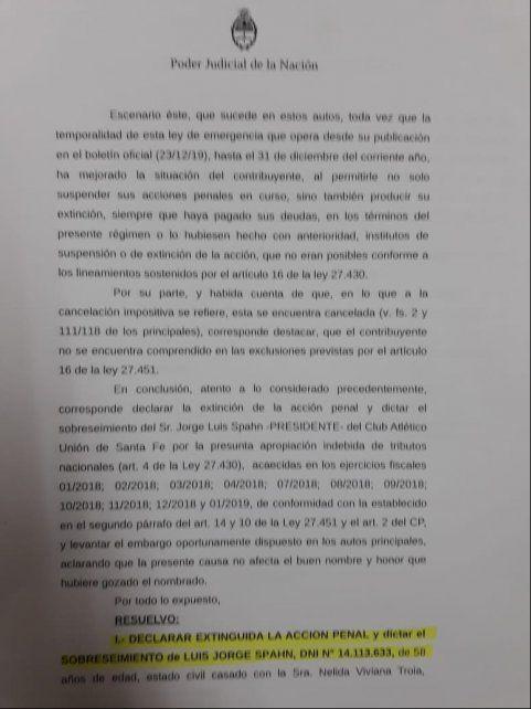 La Justicia Federal consideró que no había elementos para condenar al presidente de Unión, Luis Spahn